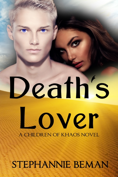 Death's Lover, book #2 in the Chilren of Khaos: The Originals