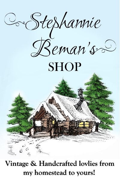 Stephannie Beman's Shop, Shop Banner, Vintage and Handcrafted lovelies from my Homestead to yours!